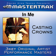 In Me (With background vocals)  [Music Download] -     By: Casting Crowns