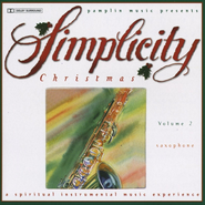 Volume 2 - Saxophone  [Music Download] -              By: Simplicity Christmas