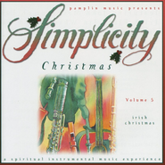 Volume 5 - Irish Christmas  [Music Download] -              By: Simplicity Christmas