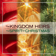The Spirit of Christmas  [Music Download] -              By: The Kingdom Heirs