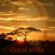 Out of Africa  [Music Download] -              By: Scott Wesley