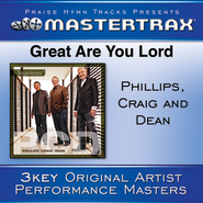 Great Are You Lord  [Music Download] -     By: Phillips Craig & Dean