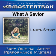 What A Savior [Performance Tracks]  [Music Download] -     By: Laura Story