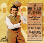 "Golden Days (From ""The Student Prince"")  [Music Download] -     By: Jerry Hadley, Mario Lanza, Paul Gemignani"