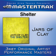 Shelter (High Without Background Vocals)  [Music Download] -     By: Jars of Clay