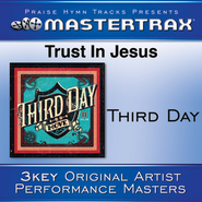 Trust In Jesus (Low Without Background Vocals)  [Music Download] -     By: Third Day