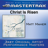 Christ Is Risen (Medium Without Background Vocals)  [Music Download] -     By: Matt Maher