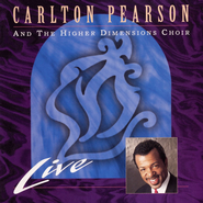Have A Little Talk With Jesus  [Music Download] -     By: Carlton Pearson, The Higher Dimensions Choir