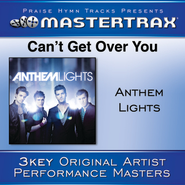 Can't Get Over You [Performance Tracks]  [Music Download] -     By: Anthem Lights