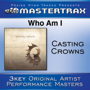 Who Am I (Low without background vocals)  [Music Download] -     By: Casting Crowns