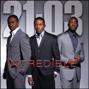 Incredible  [Music Download] -     By: 21:03