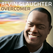 Overcomer  [Music Download] -     By: Alvin Slaughter