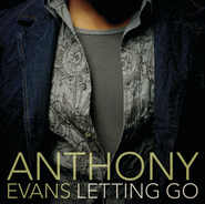 Letting Go  [Music Download] -     By: Anthony Evans