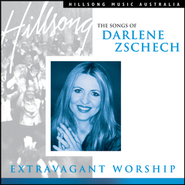 Extravagant Worship: The Songs of Darlene Zschech  [Music Download] -     By: Darlene Zschech