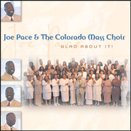 Glad About It (Stomp Interlude)  [Music Download] -     By: Joe Pace, Colorado Mass Choir