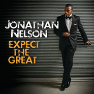 Expect The Great  [Music Download] -     By: Jonathan Nelson