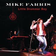 Little Drummer Boy  [Music Download] -     By: Mike Farris