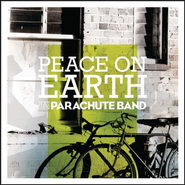 Peace On Earth  [Music Download] -     By: Parachute Band