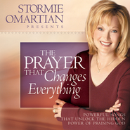The Prayer That Changes Everything  [Music Download] -     By: Stormie Omartian