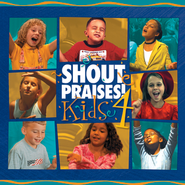 Shout! Praises! Kids 4  [Music Download] -     By: Various Various