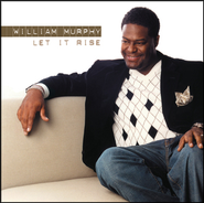 Let It Rise  [Music Download] -     By: William H. Murphy III