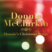 Donnie's Christmas Songs  [Music Download] -     By: Donnie McClurkin