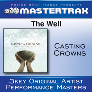 The Well (Medium Without Background Vocals)  [Music Download] -     By: Casting Crowns