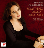Something almost being said: Music of Bach and Schubert  [Music Download] -     By: Simone Dinnerstein