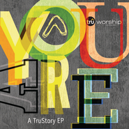 Your Love  [Music Download] -     By: TruWorship