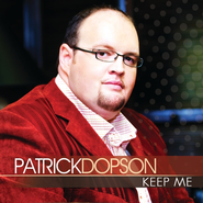 Keep Me  [Music Download] -              By: Patrick Dopson