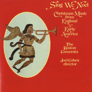 Sing We Noel [Christmas]  [Music Download] -              By: Joel Cohen, The Boston Camerata