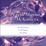 Fresh Manna - with Background Vocals (Performance Track)  [Music Download] -              By: The McKameys