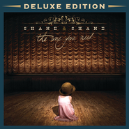 The One You Need - Deluxe  [Music Download] -     By: Shane & Shane
