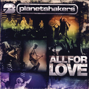 All For Love  [Music Download] -     By: Planetshakers