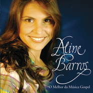 O melhor da musica Gospel  [Music Download] -     By: Aline Barros