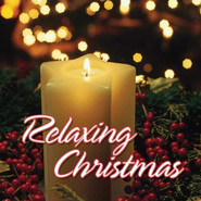 Relaxing Christmas  [Music Download] -              By: Twin Sisters Productions