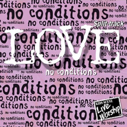 Love No Conditions SPLIT-TRACK  [Music Download] -              By: Twin Sisters Productions