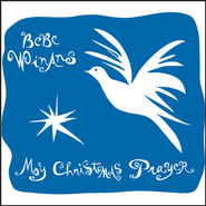 My Christmas Prayer  [Music Download] -     By: BeBe Winans
