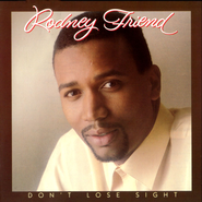 Don't Lose Sight  [Music Download] -              By: Rodney Friend
