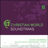 Good Morning   [Music Download] -     By: Mandisa