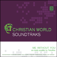 Me Without You   [Music Download] -              By: tobyMac