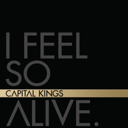 I Feel So Alive EP  [Music Download] -              By: Capital Kings