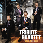Our Anthem  [Music Download] -              By: Tribute Quartet
