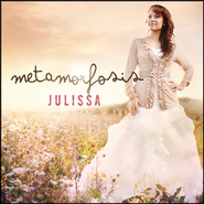 Metamorfosis  [Music Download] -     By: Julissa