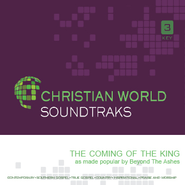 The Coming of the King   [Music Download] -     By: Beyond The Ashes
