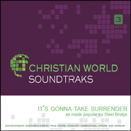It's Gonna Take Surrender   [Music Download] -     By: Steel Bridge