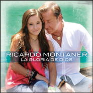 La Gloria De Dios (Instrumental Version)  [Music Download] -     By: Ricardo Montaner & Evaluna Montaner
