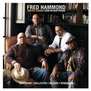 Here In Our Praise  [Music Download] -     By: Fred Hammond