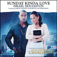 Sunday Kinda Love  [Music Download] -     By: Israel Houghton, Aaron Lindsey, PJ Morton
