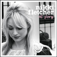 All Glory  [Music Download] -     By: Nikki Fletcher